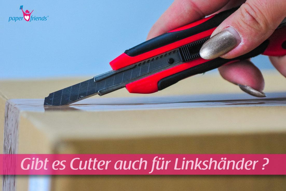 Cutter-Messer auch für Linkshänder?